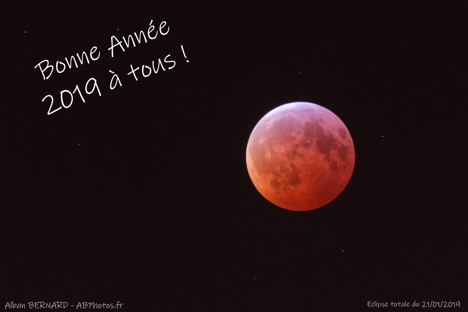 Eclipse totale de lune le 21/01/2019 - Alban BERNARD